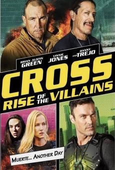 Cross Rise Of The Villains (2019)