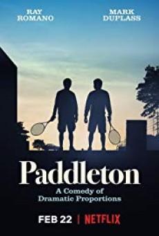 Paddleton ( แพดเดลตัน )