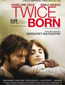 Twice Born (2012) สายสัมพันธ์แห่งรัก