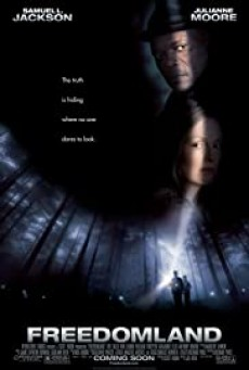 Freedomland (2006) ผ่าคดีโหดสะท้านเมือง