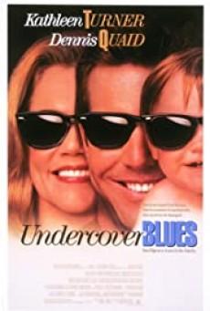 Undercover Blues (1993) สายลับบลูส์