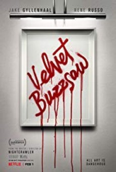 Velvet Buzzsaw เวลเว็ท บัซซอว์ ศิลปะเลือด