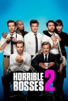 Horrible Bosses 2 (2014) รวมหัวสอยเจ้านายจอมแสบ ภาค 2