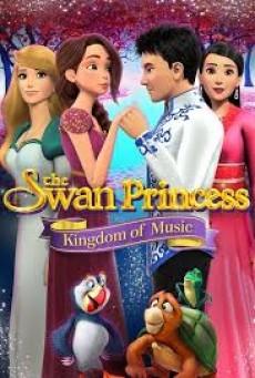 The Swan Princess: Kingdom of Music (2019) อาณาจักรแห่งดนตรี