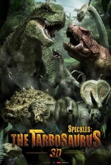 Speckles The Tarbosaurus (2012) ฝูงไดโนเสาร์จ้าวพิภพ