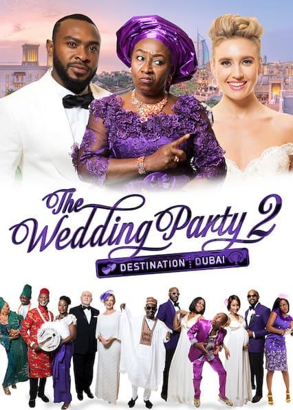The Wedding Party 2 Destination Dubai (2017) วิวาห์สุดป่วน 2