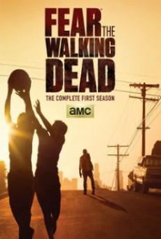 Fear The Walking Dead Season 1