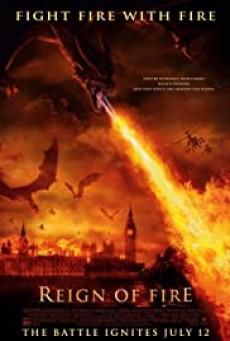 Reign Of Fire (2002) กองทัพมังกรเพลิงถล่มโลก