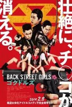 Back Street Girls Gokudolls (2019) ไอดอลสุดซ่า ป๊ะป๋าสั่งลุย