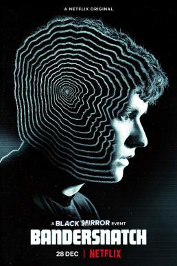 Black Mirror : Bandersnatch (2018) แบล็ก มิร์เรอร์ แบนเดอร์สแนทช์
