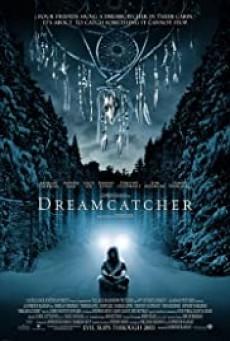 Dreamcatcher (2003) ล่าฝันมัจจุราช อสุรกายกินโลก
