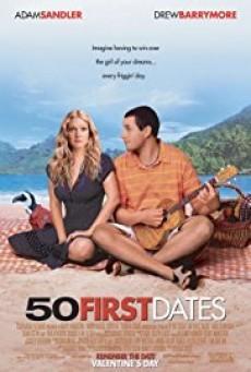 50 First Dates 50 เดท จีบเธอไม่เคยจำ